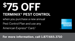 $75 Off Terminix Pest Control when you use your American Express